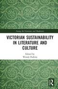 Victorian Sustainability in Literature and Culture