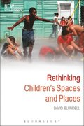 Rethinking Children's Spaces and Places