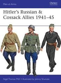 Hitler's Russian &; Cossack Allies 1941-45