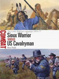 Sioux Warrior vs US Cavalryman