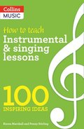 How to teach Instrumental &; Singing Lessons
