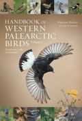 Handbook of Western Palearctic Birds, Volume 1