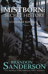 Mistborn: A Secret History