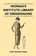 Woman's Institute Library of Dressmaking - Tailored Garments