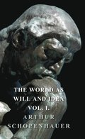 World as Will and Idea - Vol. I.