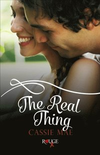 Real Thing: A Rouge Contemporary Romance