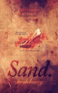 Sand Part 3: Return to Danver
