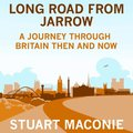 Long Road from Jarrow