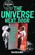 The Universe Next Door: A Journey Through 55 Alternative Realities, Parallel Worlds and Possible Futures