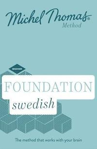 Foundation Swedish (Learn Swedish with the Michel Thomas Method)