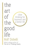 Art of the Good Life