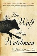 Wolf And The Watchman