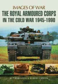 Royal Armoured Corps in Cold War 1946 - 1990