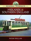 Regional Tramways -  Midlands and South East England