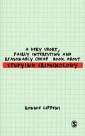 Very Short, Fairly Interesting and Reasonably Cheap Book About Studying Criminology