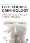 Introduction to Life-Course Criminology