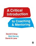 Critical Introduction to Coaching and Mentoring