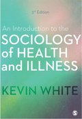 Introduction to the Sociology of Health and Illness