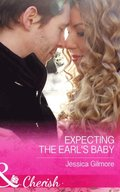 Expecting the Earl's Baby (Mills & Boon Cherish) (Summer Weddings, Book 1)