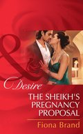 Sheikh's Pregnancy Proposal (Mills & Boon Desire)