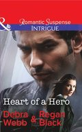 Heart Of A Hero (Mills & Boon Intrigue) (The Specialists: Heroes Next Door, Book 2)