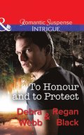 To Honour And To Protect (Mills & Boon Intrigue) (The Specialists: Heroes Next Door, Book 3)