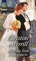 Ring from a Marquess (Mills & Boon Historical) (The de Bryun Sisters, Book 2)