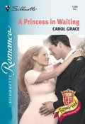 Princess In Waiting (Mills & Boon Silhouette)