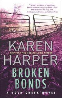 Broken Bonds (Cold Creek, Book 3)