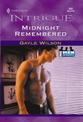 Midnight Remembered (Mills & Boon Intrigue)