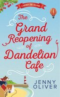 Grand Reopening Of Dandelion Cafe (Cherry Pie Island, Book 1)