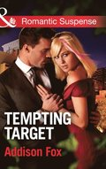 Tempting Target (Mills & Boon Romantic Suspense) (Dangerous in Dallas, Book 2)