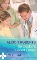 Doctor's Secret Family (Mills & Boon Medical)