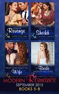 Modern Romance September 2015 Books 5-8: Traded to the Desert Sheikh / A Bride Worth Millions / Vows of Revenge / From One Night to Wife