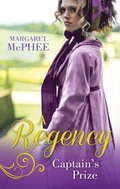 Regency Captain's Prize: The Captain's Forbidden Miss / His Mask of Retribution (Mills & Boon M&B)