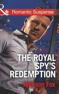 Royal Spy's Redemption (Mills & Boon Romantic Suspense) (Dangerous in Dallas, Book 4)
