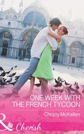 One Week With The French Tycoon (Mills & Boon Cherish)