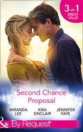 Second Chance Proposal: A Man Without Mercy / Bring It On / Rancher to the Rescue (Mills & Boon By Request)