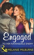Engaged To Her Ravensdale Enemy (Mills & Boon Modern) (The Ravensdale Scandals, Book 3)