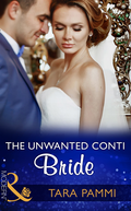 Unwanted Conti Bride (Mills & Boon Modern) (The Legendary Conti Brothers, Book 2)