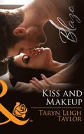 Kiss And Makeup (Mills & Boon Blaze)