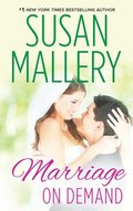 Marriage On Demand (Hometown Heartbreakers, Book 2)