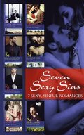 Seven Sexy Sins: To Sin with the Tycoon / The Sheikh's Sinful Seduction / The Sins of Sebastian Rey-Defoe / A Taste of Sin / The Sinner's Marriage Redemption / A Marriage Fit for a Sinner / The Inno