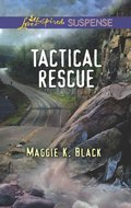 Tactical Rescue (Mills & Boon Love Inspired Suspense)