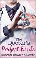 Doctor's Perfect Bride (Mills & Boon e-Book Collections)