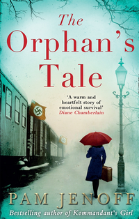 Orphan's Tale: The phenomenal international bestseller about courage and loyalty against the odds