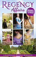 Regency Affairs Part 2: Books 7-12 Of 12
