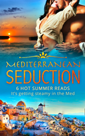 Mediterranean Seduction (Mills & Boon e-Book Collections)