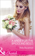 Bride For The Brooding Boss (Mills & Boon Cherish) (9 to 5, Book 56)