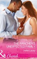 Rancher's Unexpected Family (Mills & Boon Cherish) (The Cedar River Cowboys, Book 5)